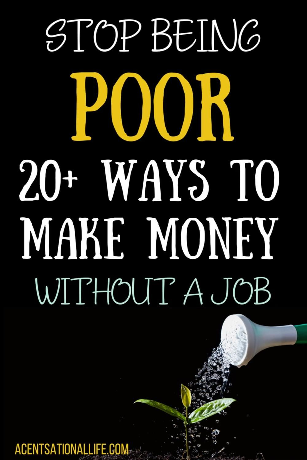 20+ Creative Ways to Make Money Without A Job - A ...