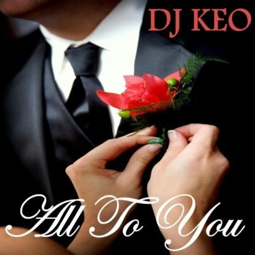 All To You Mother Son Wedding Song DJ Keo