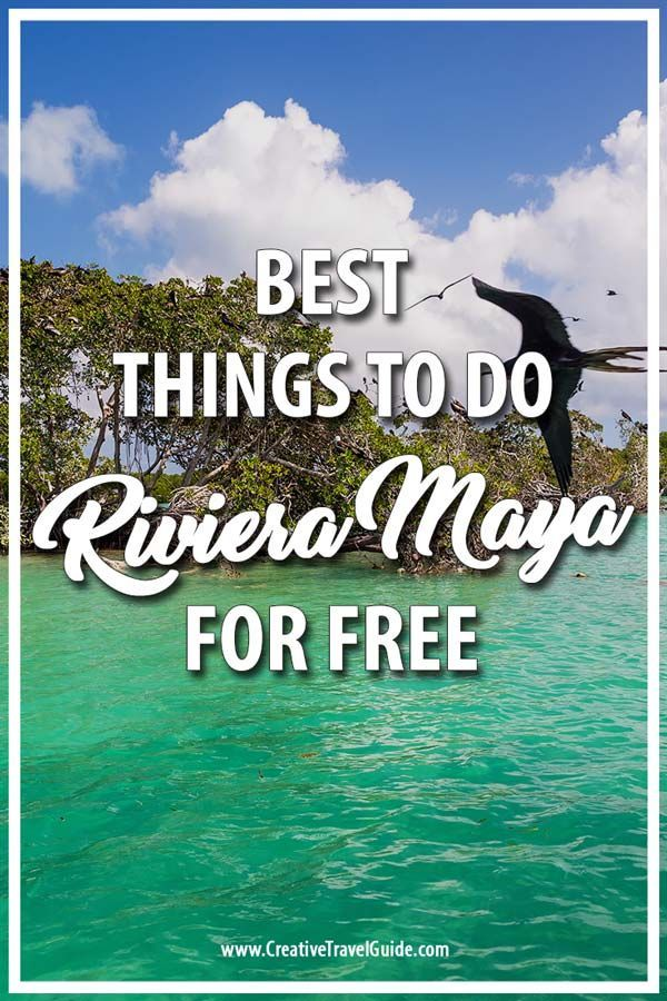 BEST FREE THINGS TO DO IN RIVIERA MAYA