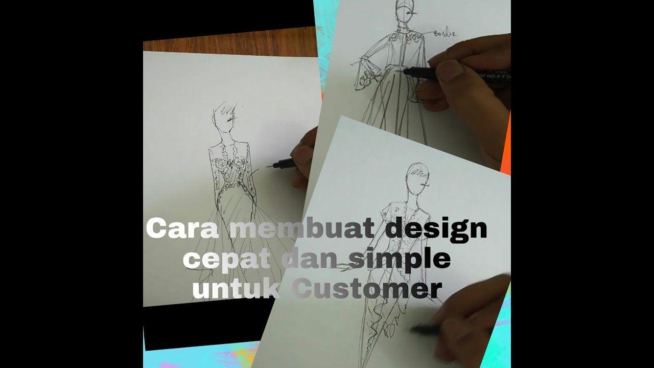 Cara Menggambar Design Baju Cepat Untuk Customer Gambar Cara Menggambar Tips