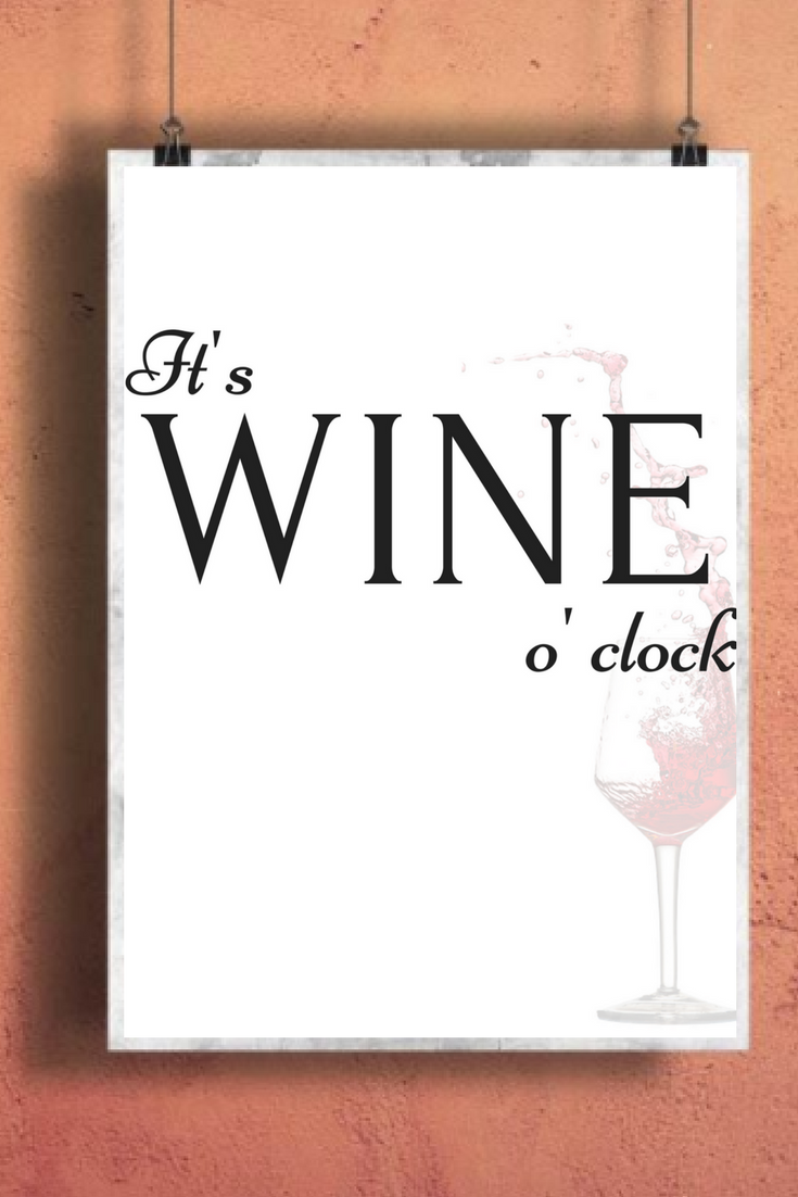 It S Wine O Clock Printable Wine Quote Wall Print Funny Prints Wine Humor Print Wine Wall Art Home De Alcohol Quotes Funny Alcohol Quotes Wine Quotes Funny