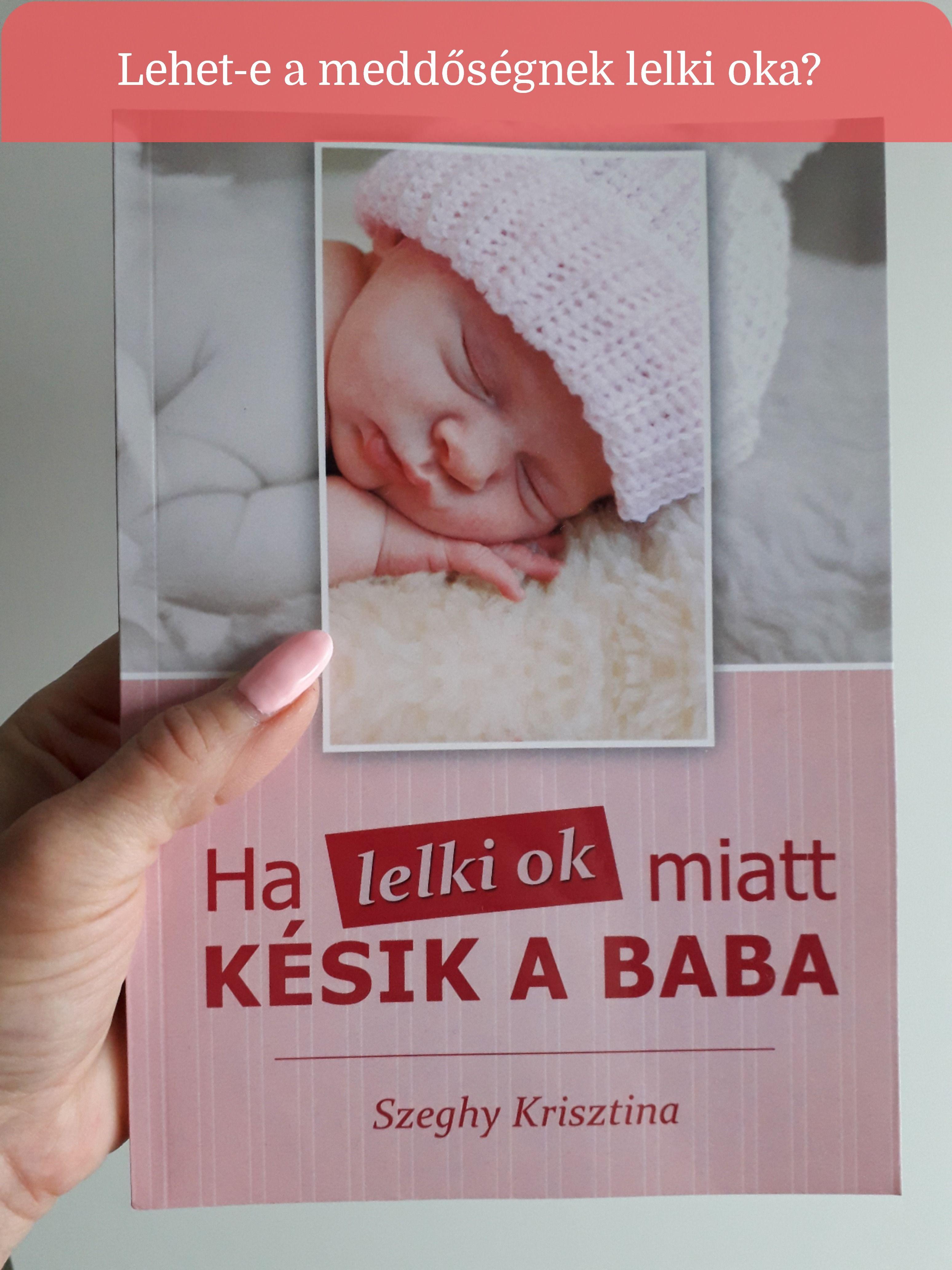 Ha lelki ok miatt késik a baba