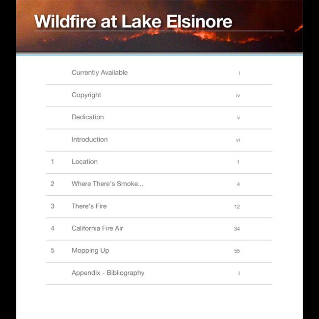 """The Table of Contents.  From our photo essay """"Wildfire at Lake Elsinore"""" available on iBooks."""
