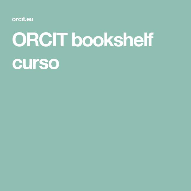 ORCIT bookshelf curso