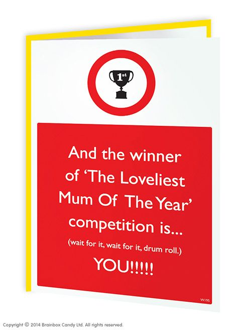Brainboxcandy Com Loveliest Mum Competition Mother S Day Card