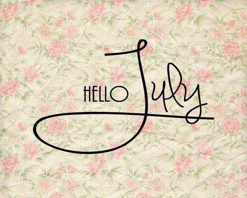 Happy July Week Hello