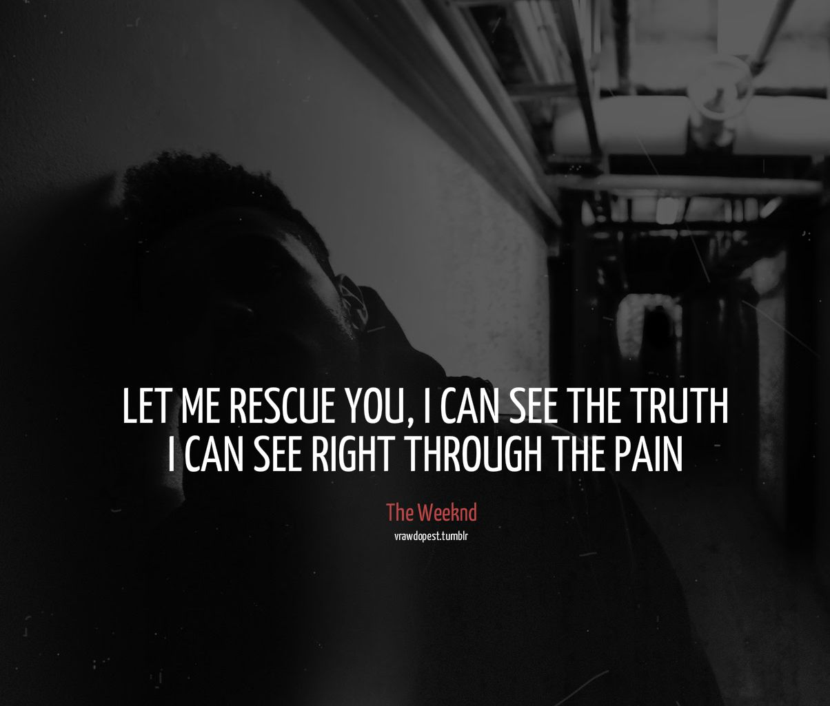 The Weeknd Quotes About Life   The Weeknd   The weeknd ...