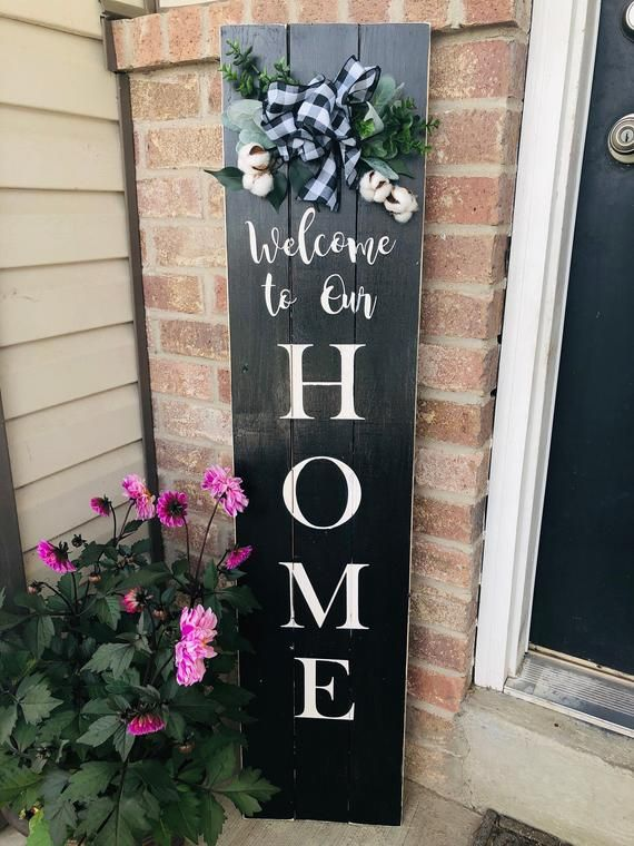 Farmhouse welcome to our home porch sign