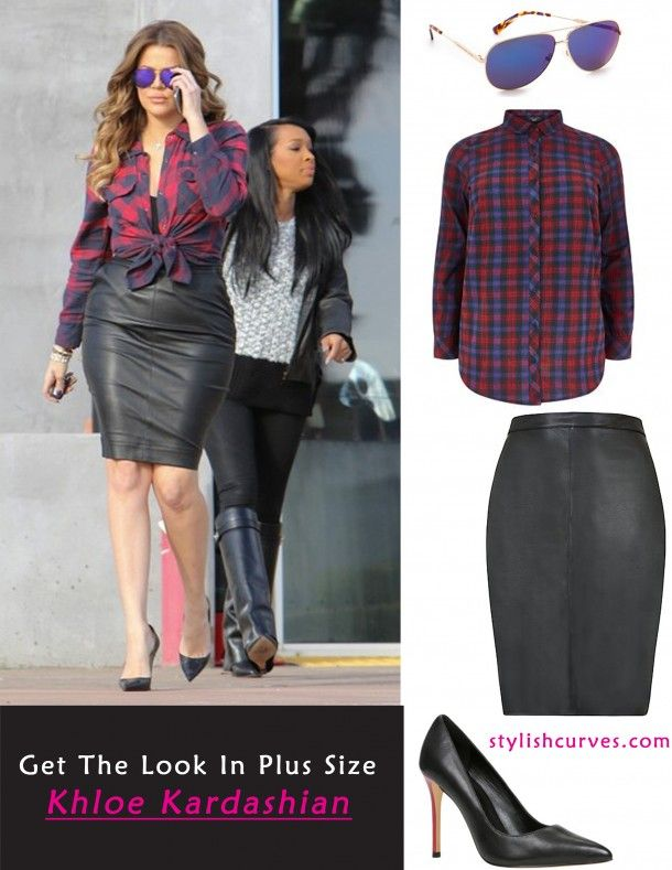 7f391323f53ca Get Khloe Kardashian s Plaid Shirt And Leather Pencil Skirt In Plus Size