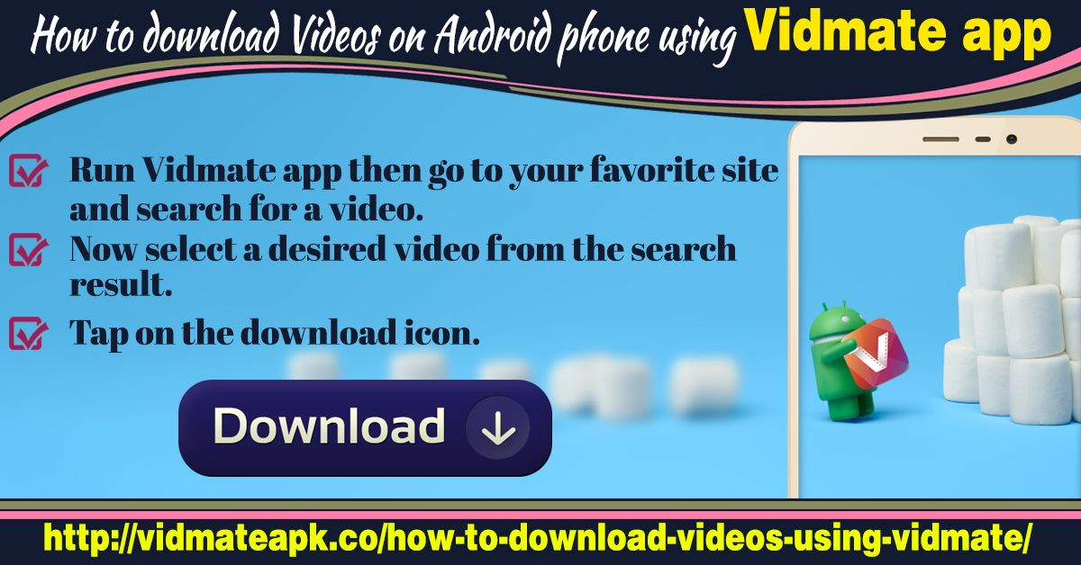 Vidmate app comes with all the handy features to help you download