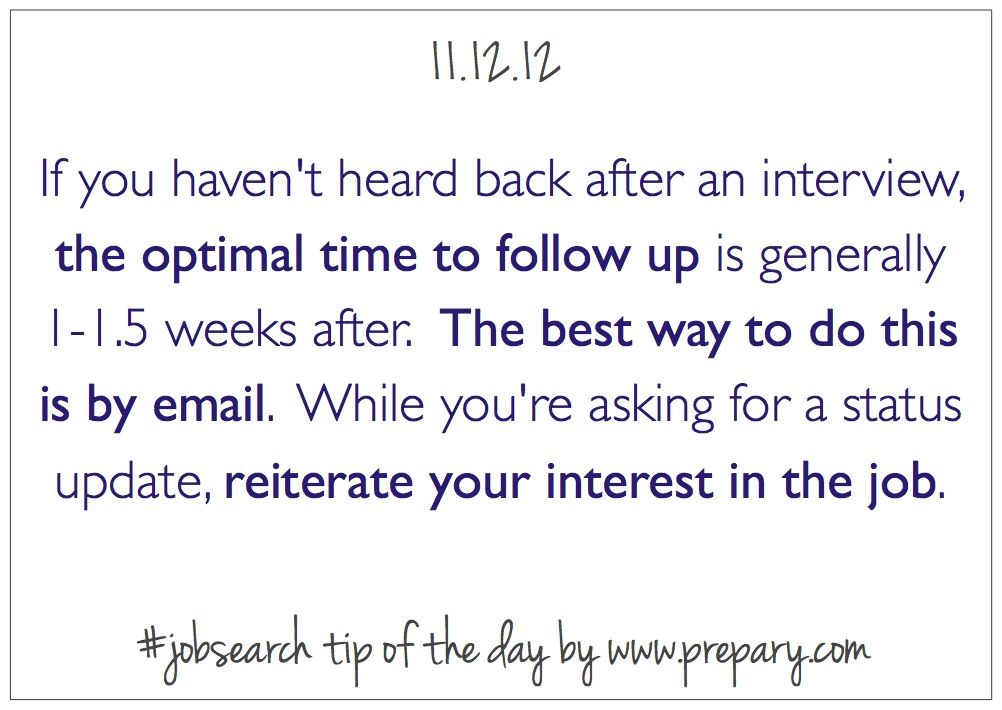 Job Search Tip of the Day - When to follow up if you havenu0027t heard - follow up after interview