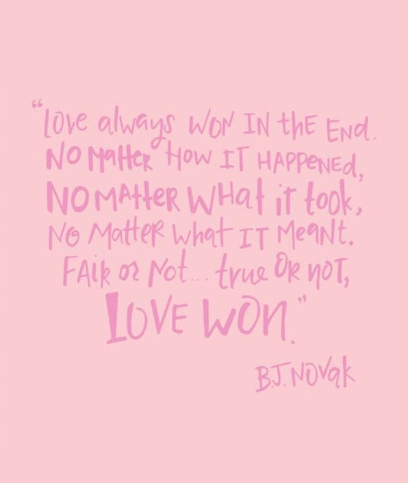 Love Always Wins Quotes Love Always Won In The End Words To Live Pinterest  Wisdom