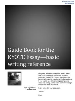 english students guide book to the kyote essay  interactive  this is an easy to use reference for the basics of writing an essay  response it takes the student through the process of writing a good  written response to