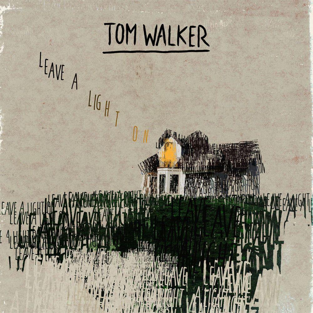 Tom Walker Leave A Light On Tom Walker Music Album Cover Toms