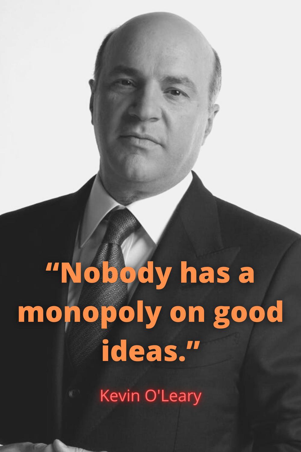 Kevin O Leary Motivational Quote Inspirational Quotes Motivational Quotes Motivation