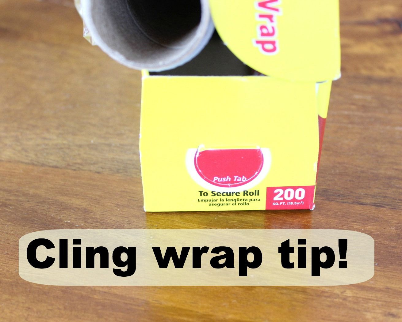 Cling wrap tip (and foil too!).