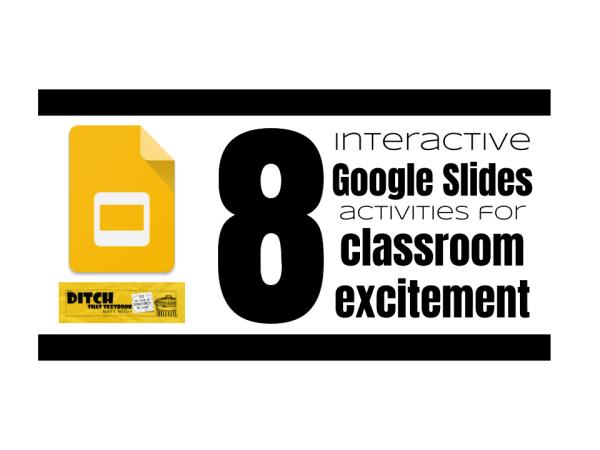 8 interactive Google Slides activities for classroom