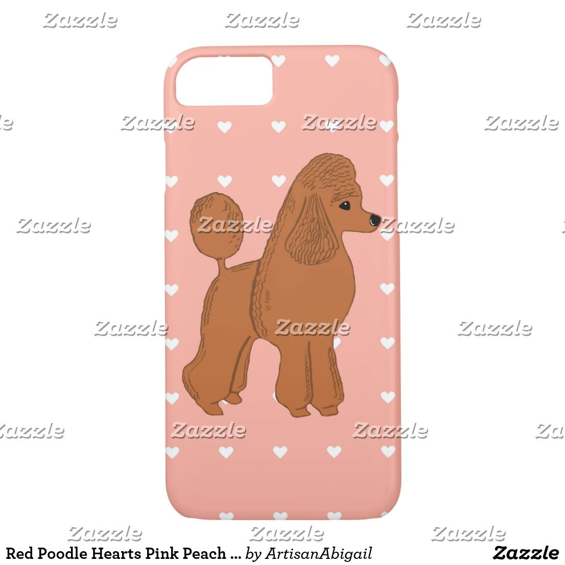 Red Poodle Hearts Pink Peach IPhone 8 7 Phone Case ArtisanAbigail At Zazzle