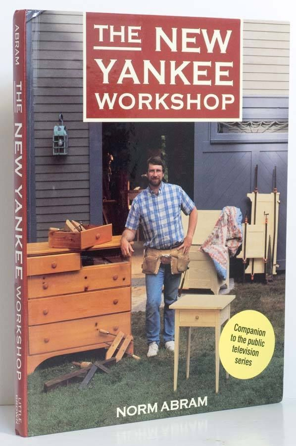 New Yankee Workshop Norm Abram 12 Projects Woodworking Techniques How To Book Love Norm Woodworking Shows Woodworking Basics Woodworking Plans Shelves