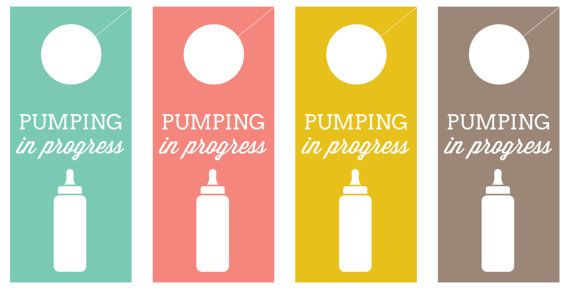 Pumping In Progress Door Hangers And Signs  Digital Download  Babies