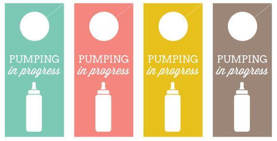 Pumping In Progress Door Hangers And Signs  Digital Download  Babies