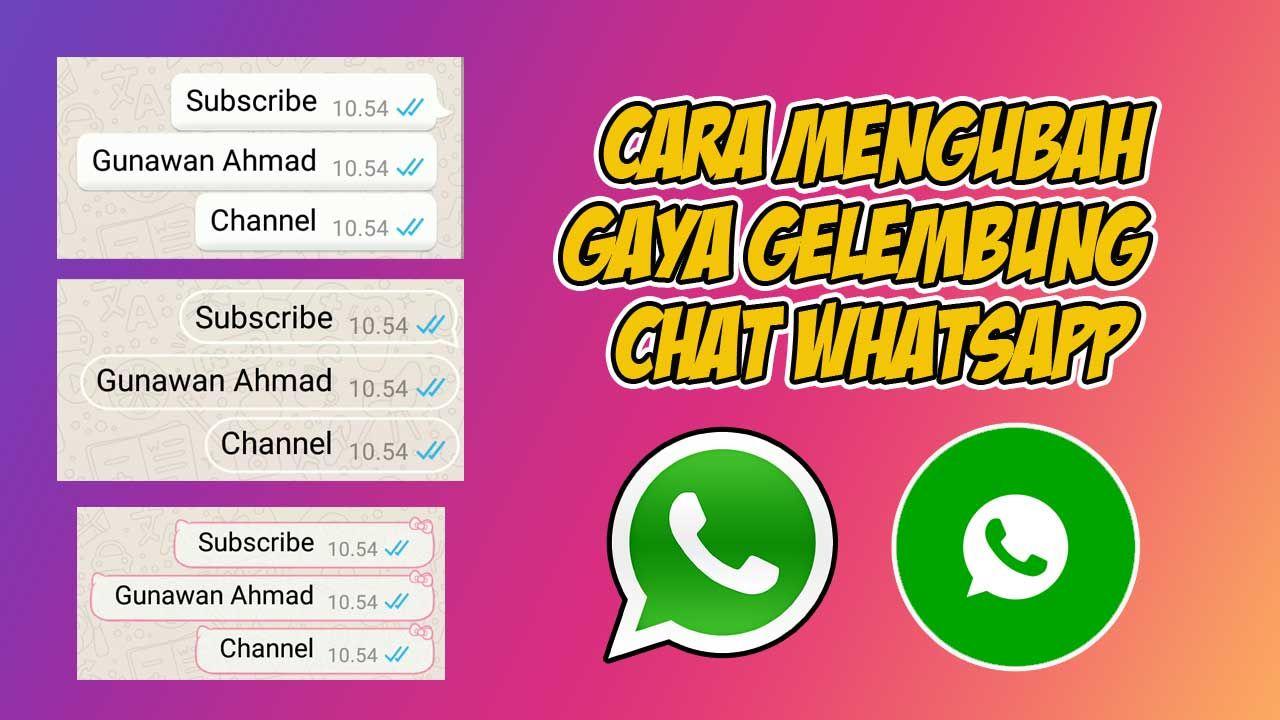 Cara Mengubah Gaya Gelembung Chat Whatsapp Jadi Lebih Keren Gelembung