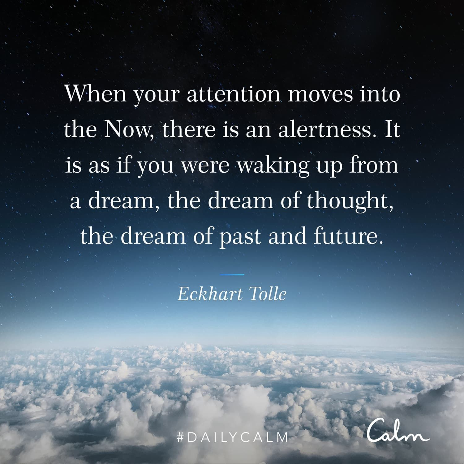 "Daily Calm Quotes ""When your attention moves into the"
