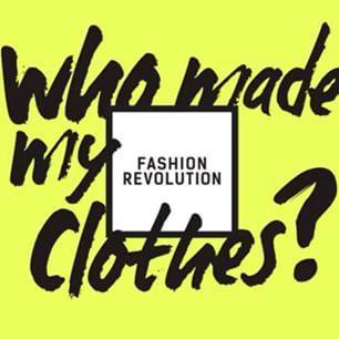 Fashion Revolution: Annual Fashion Revolution Day (24 April) campaign