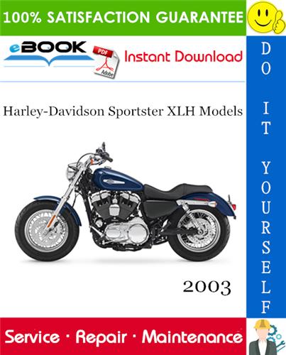 2003 Harley Davidson Sportster Xlh Models Xlh 883 Xlh 883 Hugger Xl 883c Custom Xl 883r Xlh 1200 Xl 1 In 2020 Harley Davidson Sportster Harley Davidson Sportster