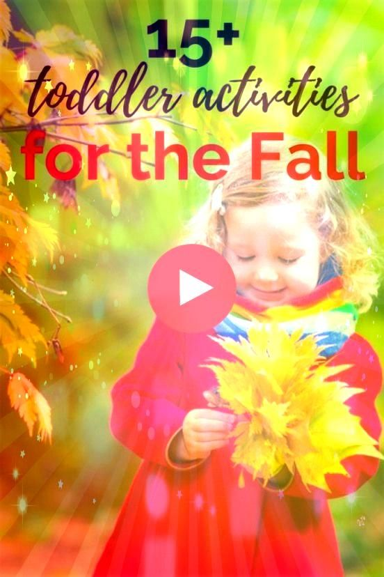 fall activities for 1 year olds and toddlers include sensory play ideas outdoor motor fun and arts and crafts to keep little ones busy all FallThese fall activities for 1...