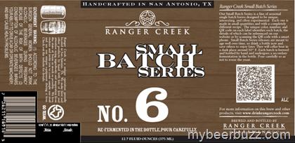 Ranger Creek Releasing Small Batch Series No 6 - Flemish Ale