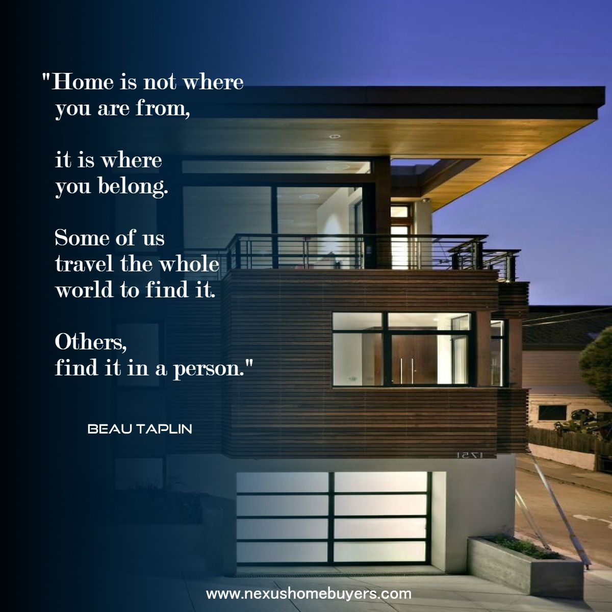 Home Is Not Where You Are From It Is Where You Belong Some Of Us Travel The Whole World To Find It Others Find It In A Perso House Styles Home