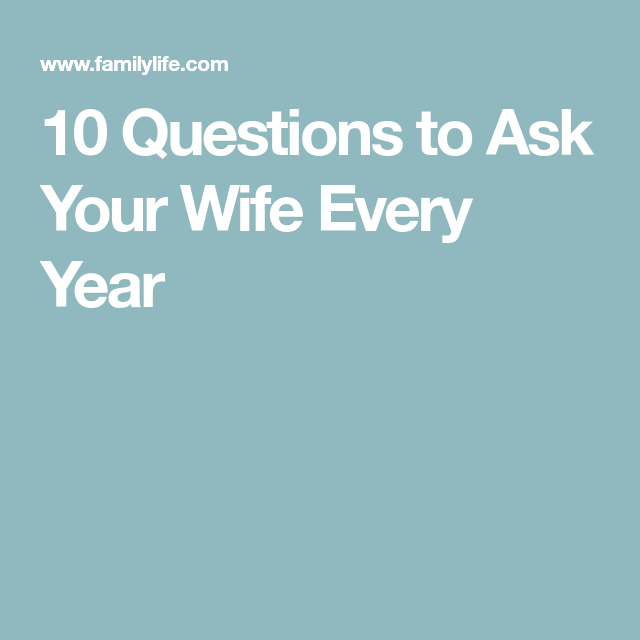 Sexual questions to ask wife