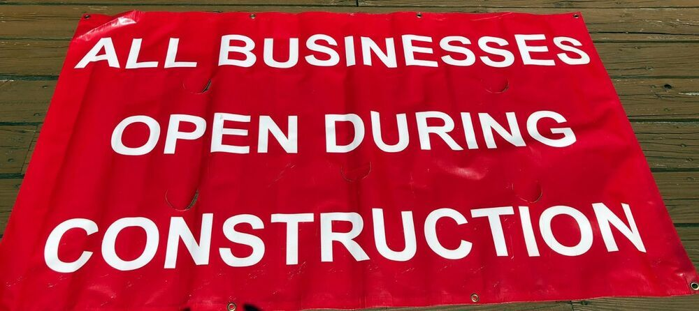 All Businesses Open During Construction Banner Outdoor Vinyl Sign 5 X 3 With Images Vinyl Signs Business Signs Banner