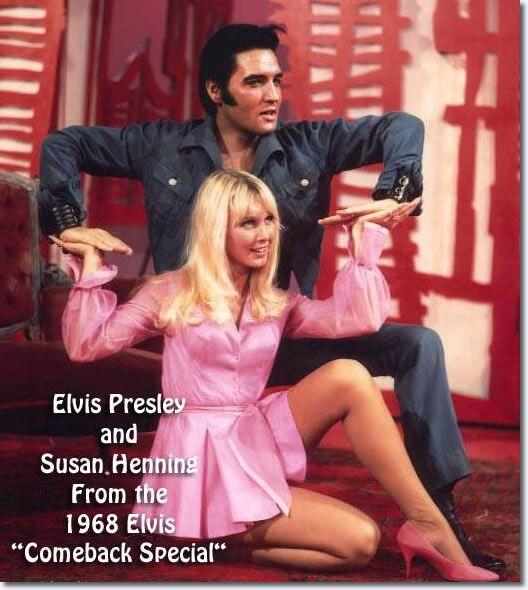 Susan Henning And Elvis Presley 1968 Elvis