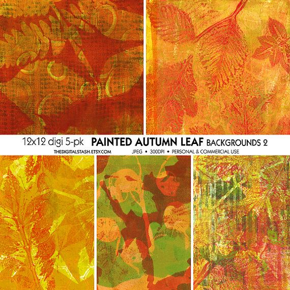 PAINTED Autumn Leaves 2  5 Digital 12x12 by TheDigitalStash....made with Gelli Plate https://www.etsy.com/listing/202251913/painted-autumn-leaves-2-5-digital-12x12
