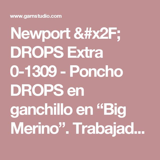 """Newport / DROPS Extra 0-1309 - Poncho DROPS en ganchillo en """"Big Merino"""". Trabajado de arriba para abajo con patrón de calados. Talla: S – XXXL. - Patrón gratuito de DROPS Design"""
