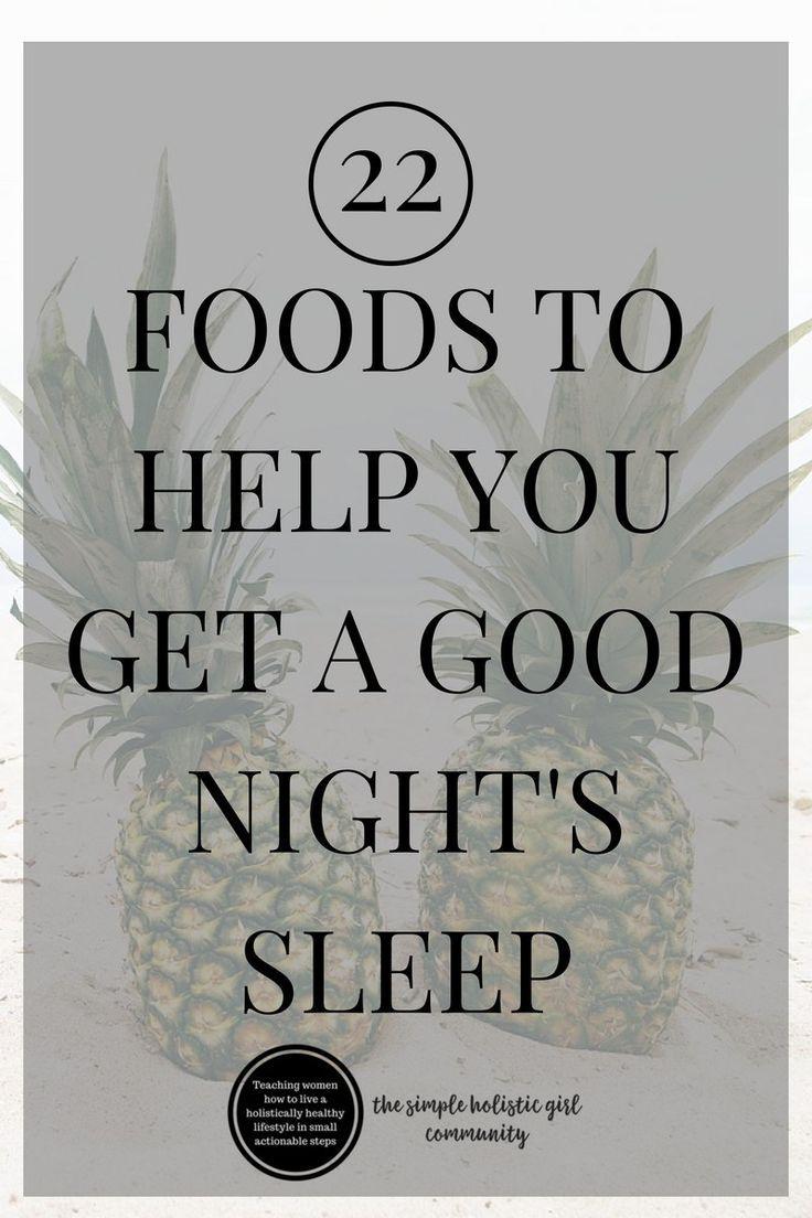 22 Foods to Help You Get a Good Night's Sleep