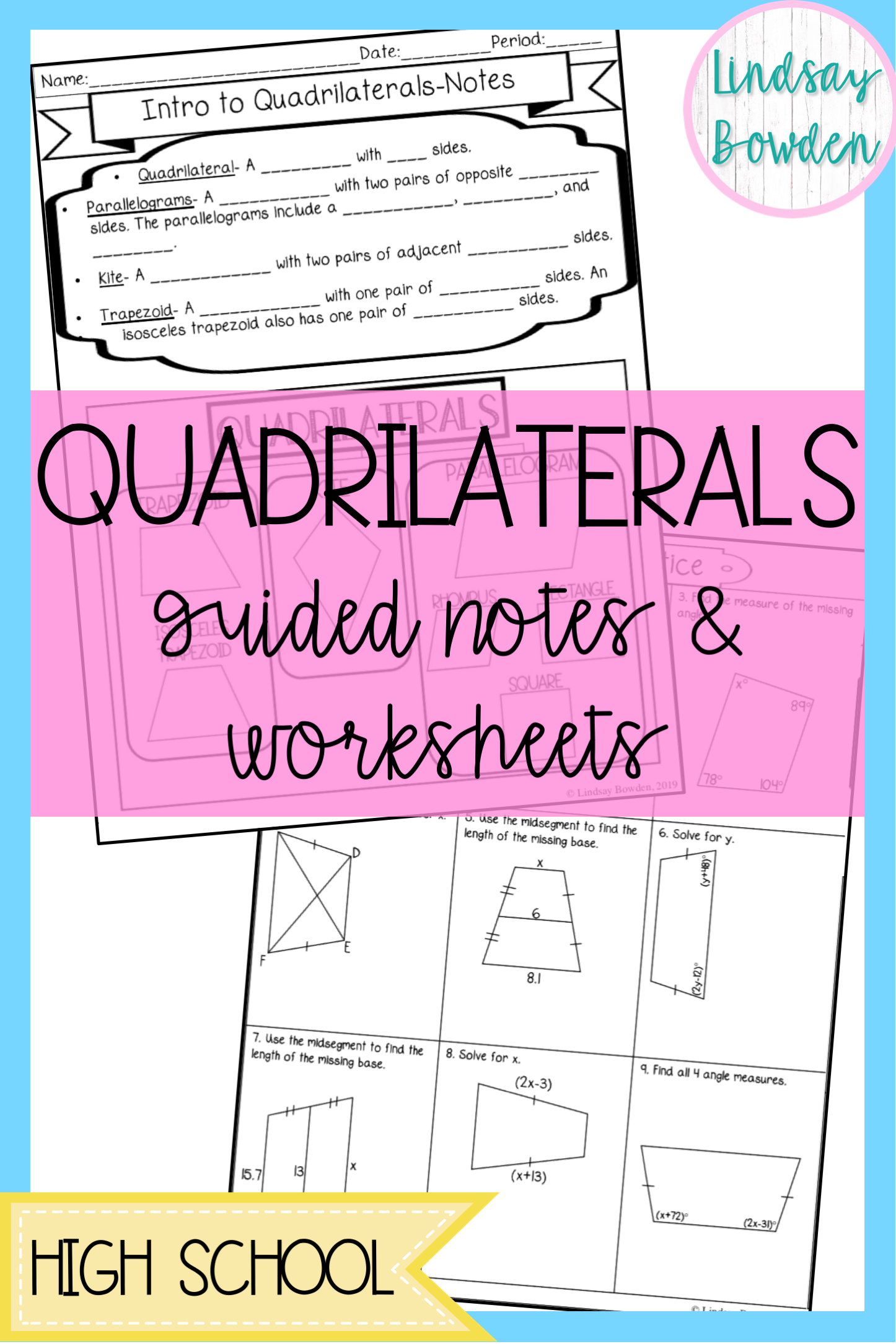 Quadrilaterals Guided Notes And Worksheets