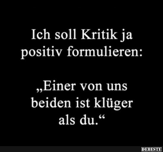 Photo of Ich soll Kritik ja positiv formulieren.. | Lustige Bilder, S…