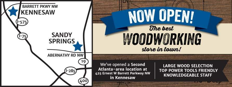 Kennesaw Store Now Open Woodworking, Woodworking tools