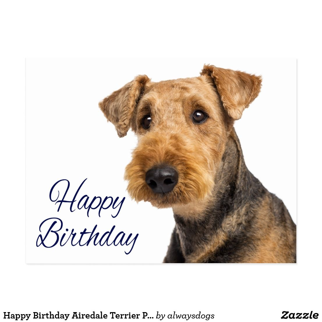 Happy Birthday Airedale Terrier Puppy Dog Blue Postcard Zazzle