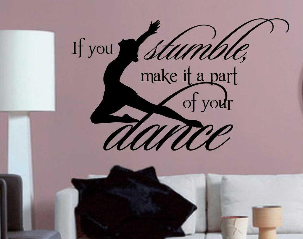 If You Stumble Dance Quote Vinyl Wall Lettering Vinyl