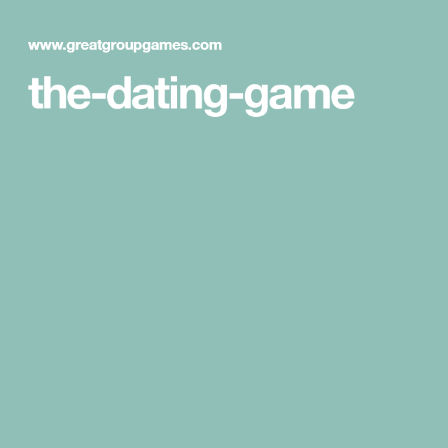 Dating games youth group