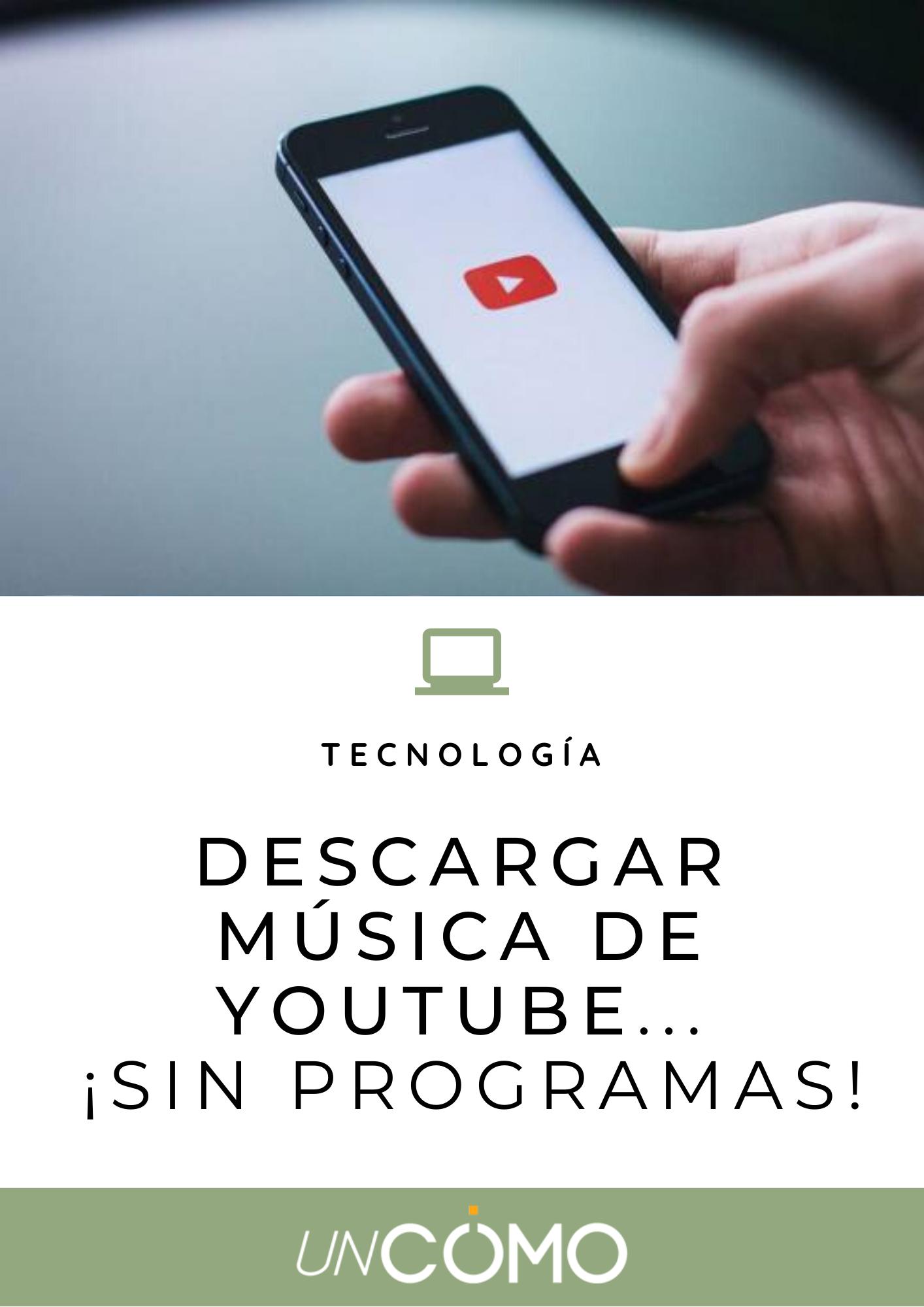 Descargar Música De Youtube Sin Programas Los Mejores Métodos Descargar Música Musica Youtube