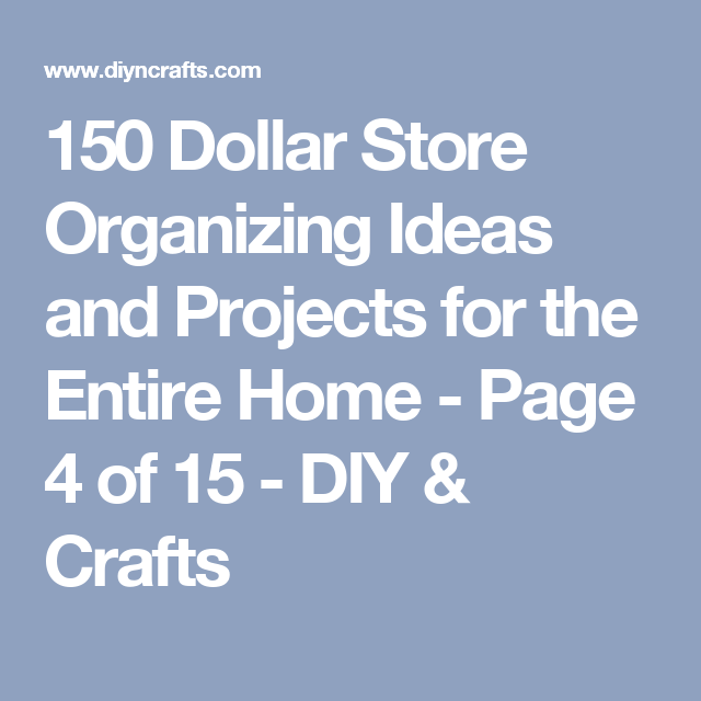 150 Dollar Store Organizing Ideas and Projects for the Entire Home - Page 4 of 15 - DIY & Crafts