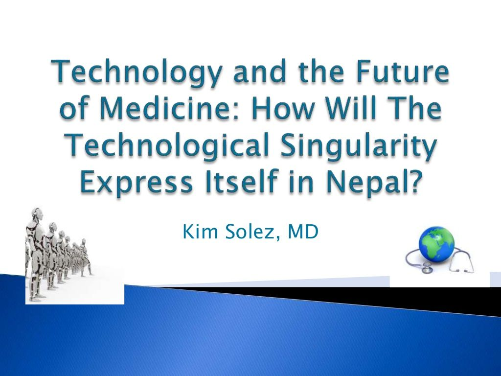 Kim Solez How Will The Technological Singularity Express Itself In