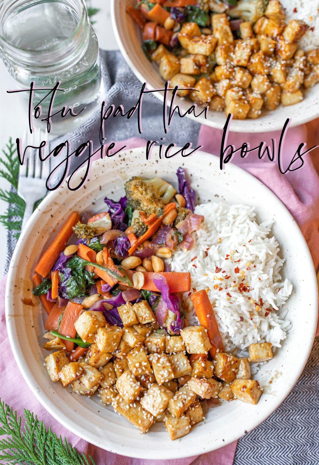 Tofu Veggie Pad Thai Rice Bowls Vegan Gluten Free Simply Taralynn Recipe In 2020 Veggie Pad Thai Tofu Pad Thai