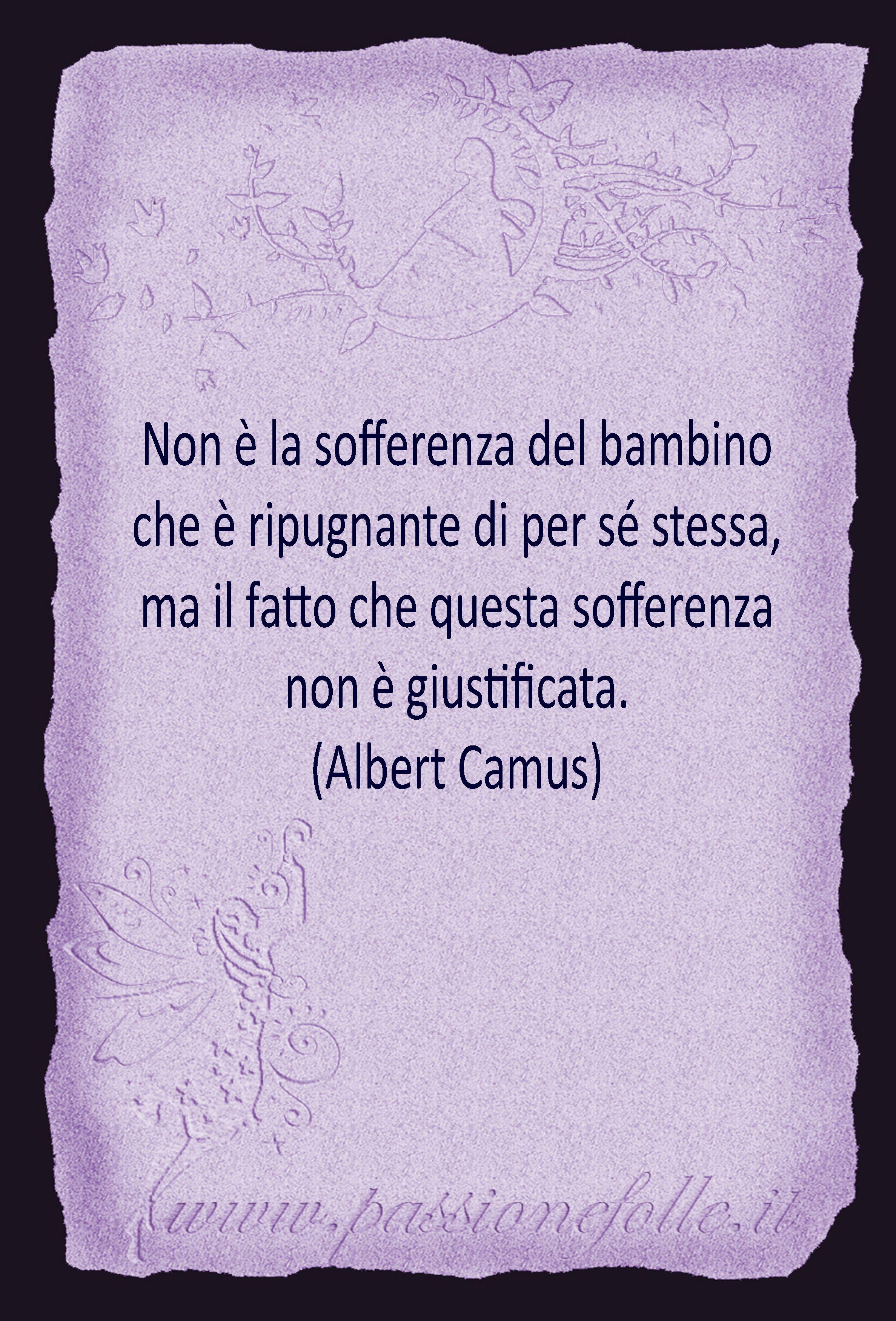 Albert Camus Albert Camus Citazioni Sentimenti