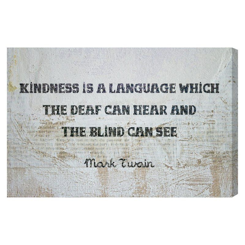 Oliver Gal Kindness is a Language Canvas Wall Art - BL11287_24X16_CANV_XHD_AR